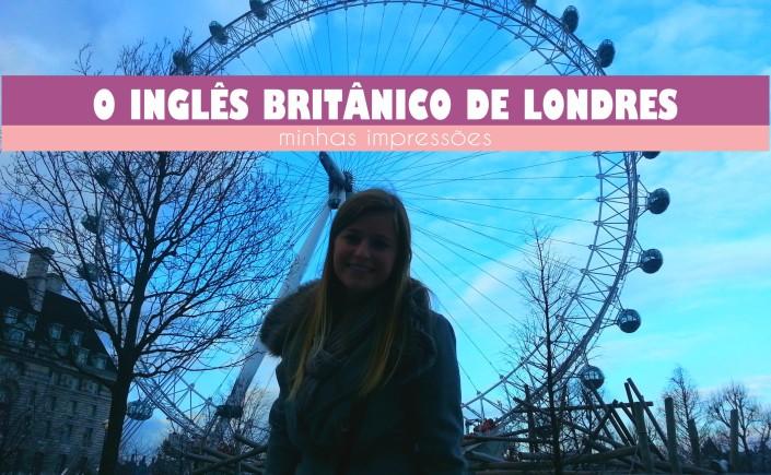 viajando em 3..2..1.. - o inglês britânico de londres - london eye