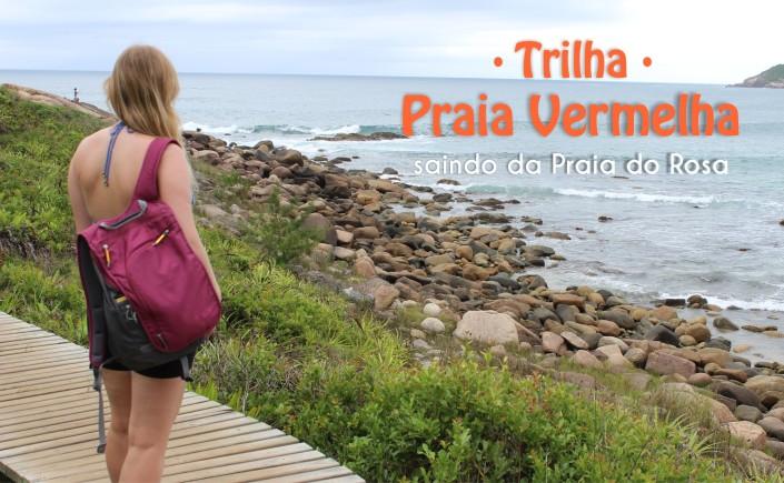 25-blog-viajando-em-321-como-fazer-a-trilha-da-praia-vermelha-praia-do-rosa-santa-catarina