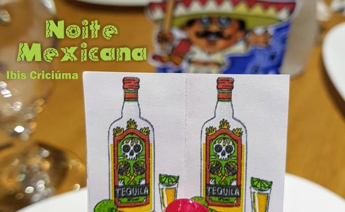 1.capa-noite-mexicana-ibis-criciuma-blog-viajando-em-321